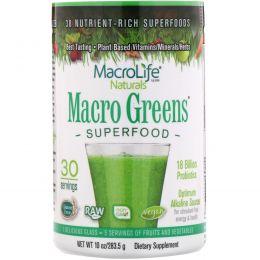 Macrolife Naturals, Macro Greens, суперпродукт, богатый питательными веществами, 10 унций (283,5 г)