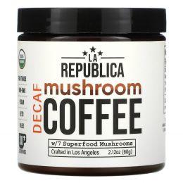 LA Republica, Mushroom Coffee W/ 7 Superfood Mushrooms, Decaf, 2.12 oz (60 g)