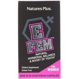 Nature's Plus, E Fem для женщин, естественный гормональный баланс, 60 капсул