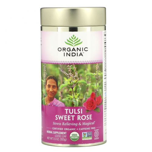 Organic India, Листовой чай туласи, сладкая роза, без кофеина, 3,5 унции (100 г)