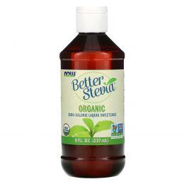 Now Foods, Органический жидкий экстракт BetterStevia, 8 жидких унций (237 мл)