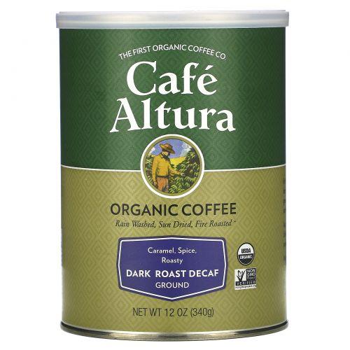 Cafe Altura, Органический кофе, декофеиновый, глубокой обжарки, 12 унций (339 г)