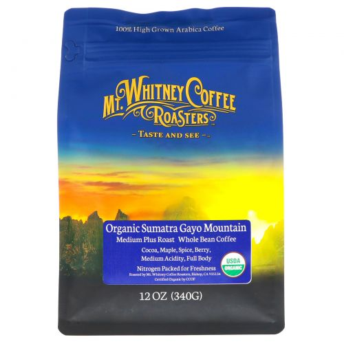 Mt. Whitney Coffee Roasters, Organic Whole Bean Coffee, Shade Grown Sumatra, Dark Roast, 12 oz (340 g)
