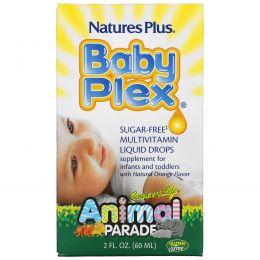 Nature's Plus, Source of Life, Animal Parade, Baby Plex, жидкие мультивитаминные капли без сахара, с натуральным вкусом апельсина, 2 жидкие унции (60 мл)