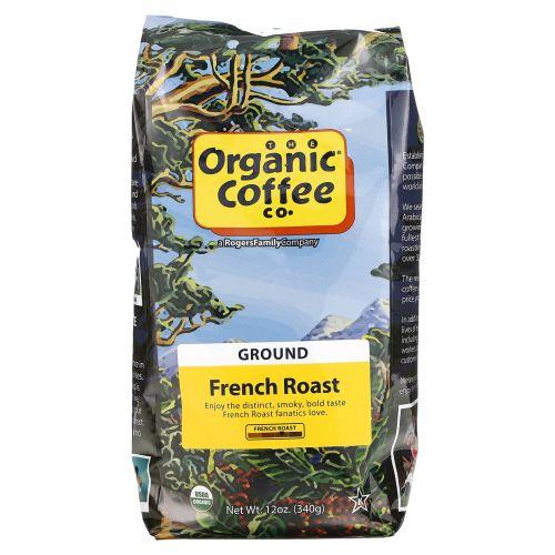 Organic Coffee Co., Молотый кофе, Французская обжарка, 12 унций (340 г)